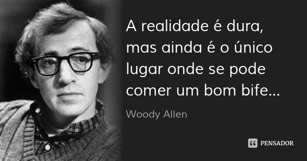 woody_allen_a_realidade_e_dura_ol
